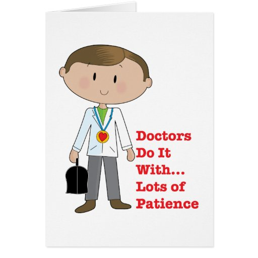 Doctors Do It ... Greeting Card