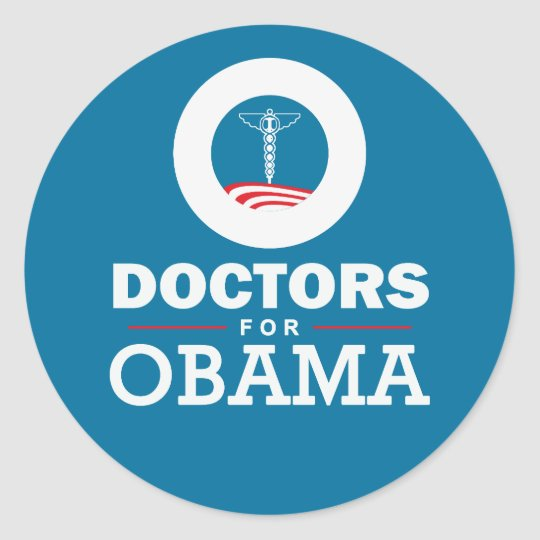 Doctors for Obama Classic Round Sticker