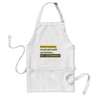 Doctors Not Government Adult Apron