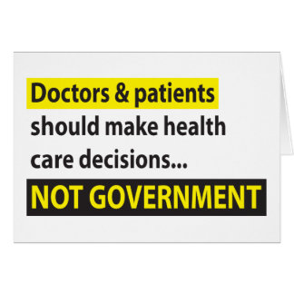 Doctors Not Government Greeting Card