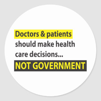 Doctors Not Government Classic Round Sticker