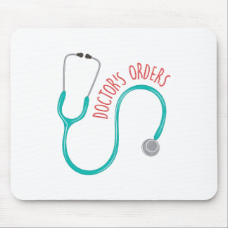 Doctors Orders Mouse Pad