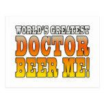 Doctors Parties : Worlds Greatest Doctor Beer Me Postcards