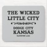 Dodge City Kansas Mouse Pad