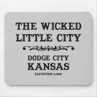 Dodge City Kansas Mousepad