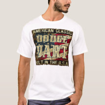 Dodge Dart - Classic Car Built in the USA T-Shirt