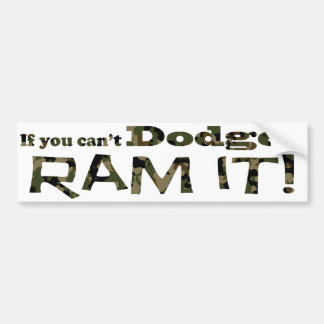 Dodge it, Ram it, Camouflage Car Bumper Sticker