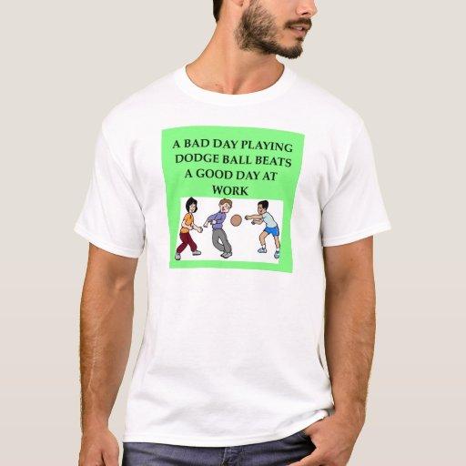 dodgeball joke T-Shirt