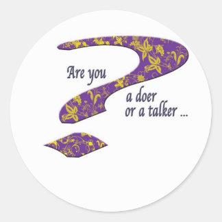Doer or talker question Purple Classic Round Sticker