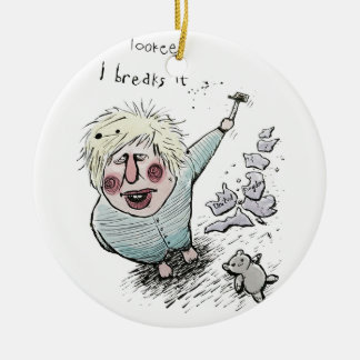 Does Brexit mean Breaks It? Ceramic Ornament