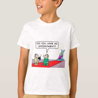 Does guy with bomb have an appointment? T-Shirt