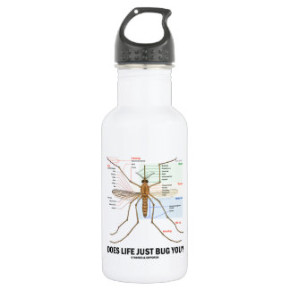 Does Life Just Bug You? (Mosquito Anatomy) 18oz Water Bottle