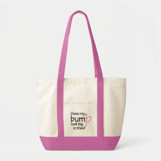 Does My Bump Look Big in  This? Tote Bag