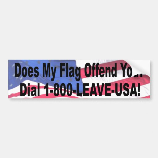 Does My Flag Offend You? Car Bumper Sticker