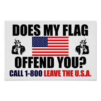 Does My Flag Offend You? Poster