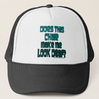 does this chair trucker hat