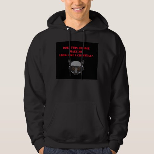 Does This Hoodie Make Me Look Like a Criminal? zazzle_shirt