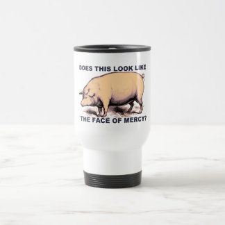 Does This Look Like The Face of Mercy?  Grumpy Pig Travel Mug