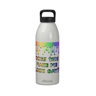 Does This Make Me Look Gay? Reusable Water Bottles