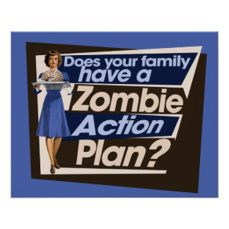 Does your family have a Zombie Action Plan Poster