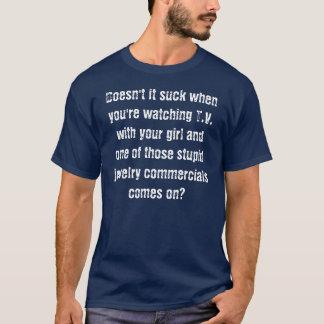 Doesn't it suck? T-Shirt