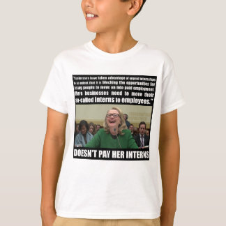 Doesn't Pay Her Interns T-Shirt