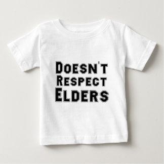 Doesn't Respect Elders Baby T-Shirt
