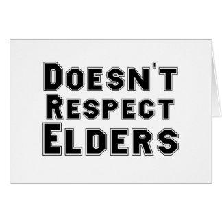 Doesn't Respect Elders Card