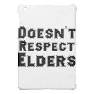 Doesn't Respect Elders Case For The iPad Mini