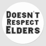Doesn't Respect Elders Classic Round Sticker