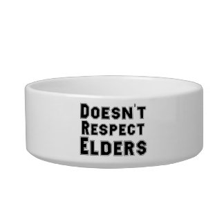 Doesn't Respect Elders Pet Bowl