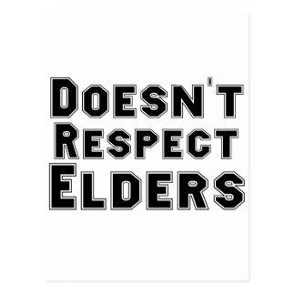 Doesn't Respect Elders Postcard