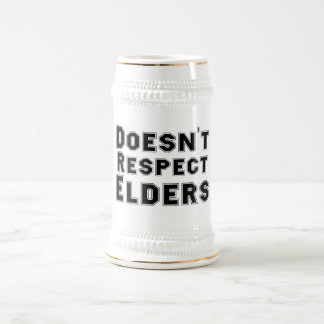 Doesn't Respect Elders Stein 18 Oz Beer Stein