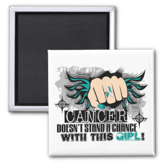 Doesn't Stand A Chance Cervical Cancer Magnet