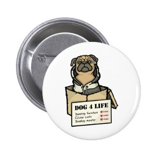 Dog 4 Life Button