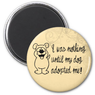 Dog Adoption 2 Inch Round Magnet