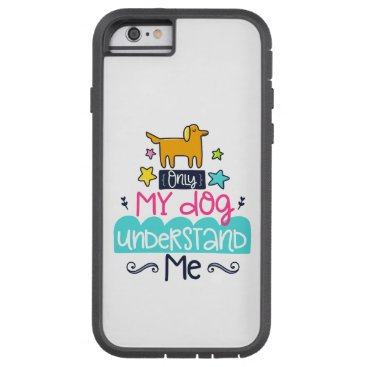 Dog and Me Tough Xtreme iPhone 6 Case