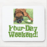 Dog Art FOUR-DAY WEEKEND Mouse Pads