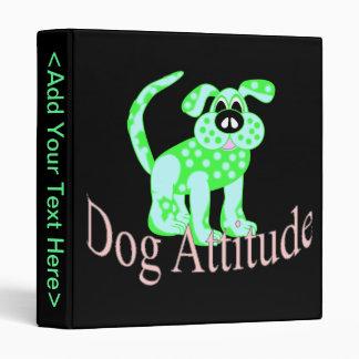 Dog Attitude 3 Ring Binder
