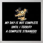 Dog Bark at Strangers Humor Poster