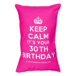 [Crown] keep calm it's your 30th birthday  Dog beds small dog bed