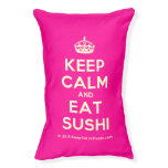 [Crown] keep calm and eat sushi  Dog beds small dog bed