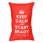 [Crown] keep calm and start brady  Dog beds small dog bed
