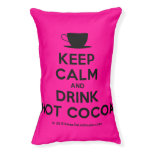 [Cup] keep calm and drink hot cocoa  Dog beds small dog bed