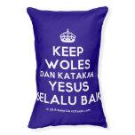 [Crown] keep woles dan katakan yesus selalu baik  Dog beds small dog bed