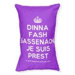 [Crown] dinna fash sassenach je suis prest  Dog beds small dog bed