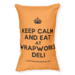 [Crown] keep calm and eat at wrapworks deli  Dog beds small dog bed