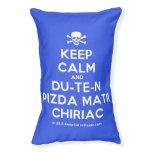[Skull crossed bones] keep calm and du-te-n pizda matii chiriac  Dog beds small dog bed