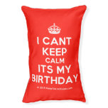 [Crown] i cant keep calm its my birthday  Dog beds small dog bed