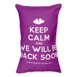 [Two hearts] keep calm and we will be back soon  Dog beds small dog bed